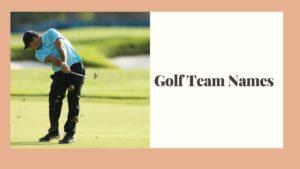 Best Golf Team Names