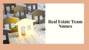 Real Estate Team Names